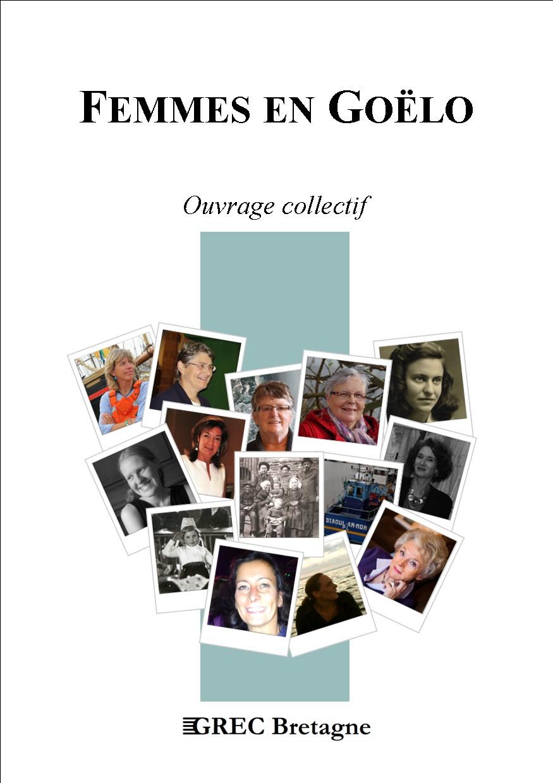 Première de couverture du recueil de portraits « Femmes en Goëlo »